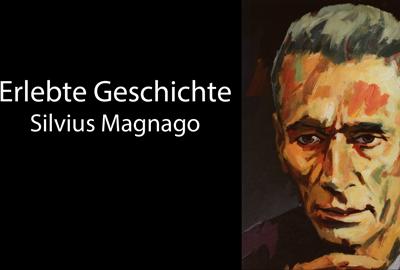 Erlebte Geschichte: Silvius Magnago – Geschichtliches und Vertrauliches um einen großen Politiker